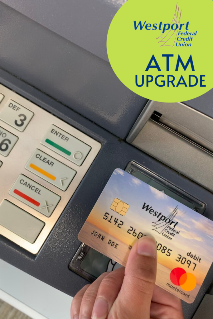 Westport Federal Credit Union ATM Upgrade