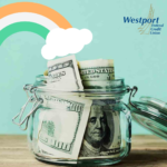 Save Some Green with Westport Federal Credit Union